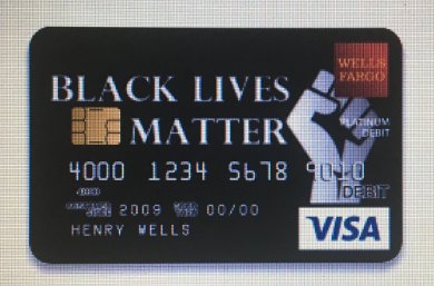 Wells Fargo Rejected a 'Black Lives Matter' Card Design!