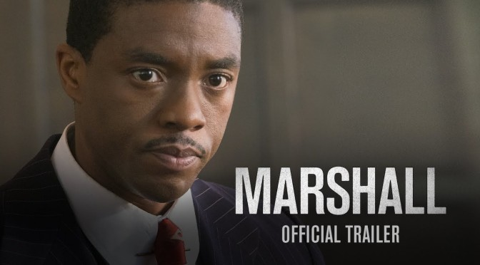 Chadwick Boseman Is Thurgood Marshall! [Trailer]