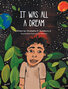 "15 Year Old Author Releases New Children's Book Entitled ""It Was All A Dream"""
